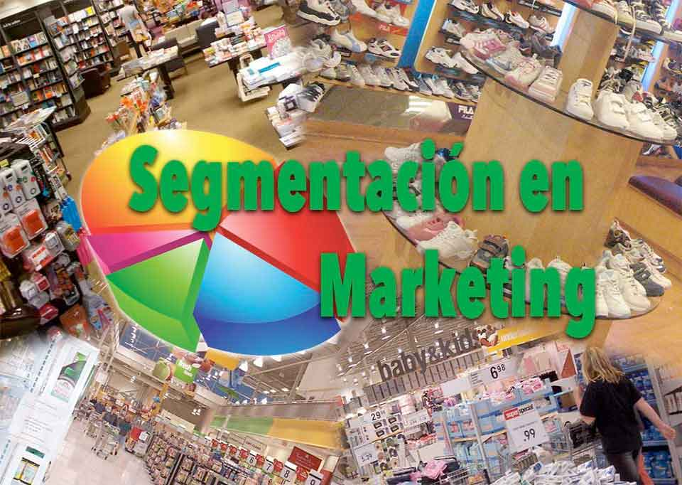 Segmentación en Marketing